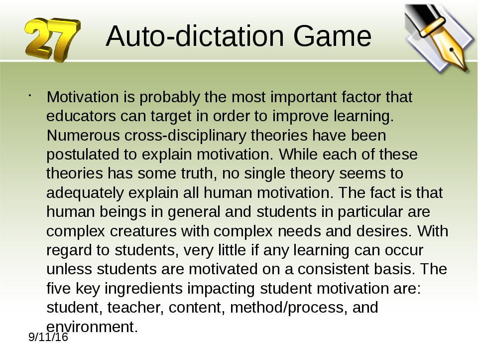 Auto-dictation Game Motivation is probably the most important factor that edu...