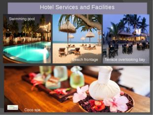 Hotel Services and Facilities Swimming pool Beach frontage Terrace overlookin