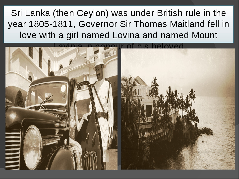Sri Lanka (then Ceylon) was under British rule in the year 1805-1811, Governo...