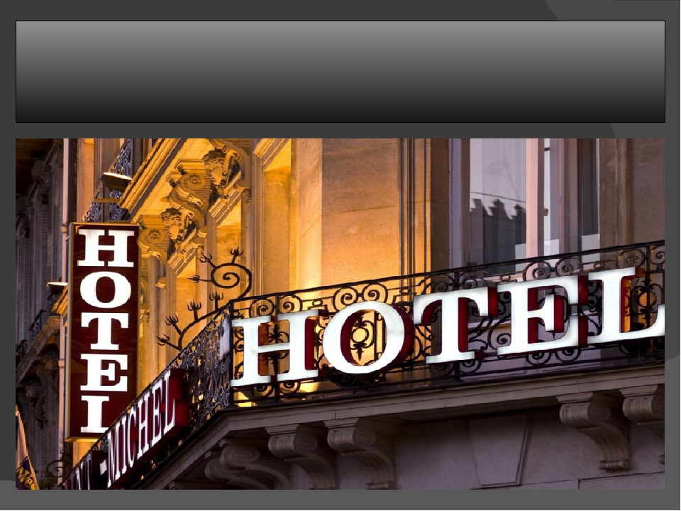 Staying at a hotel Why do people stay at a hotel? What do you expect from a...