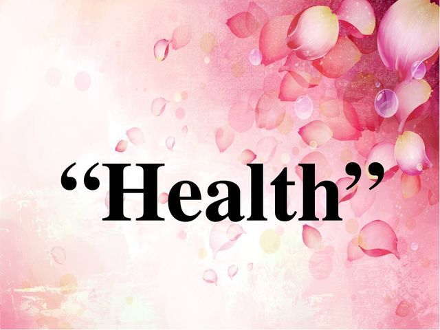"""Health"""