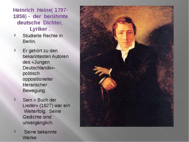Heinrich Heine( 1797-1856) - der berühmte deutsche Dichter, Lyriker . Studier...
