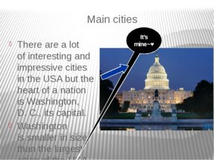 Main cities There are a lot of interesting and impressive cities in the USA b