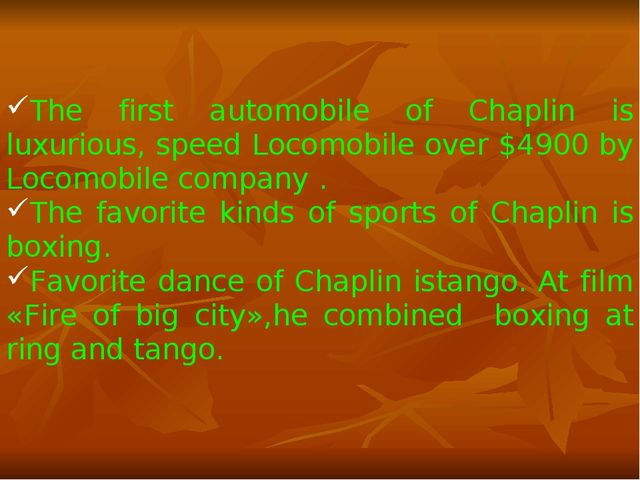 The first automobile of Chaplin is luxurious, speed Locomobile over $4900 by...