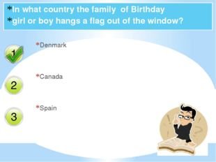 In what country the family of Birthday girl or boy hangs a flag out of the wi