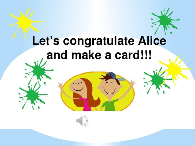 Let's congratulate Alice and make a card!!!