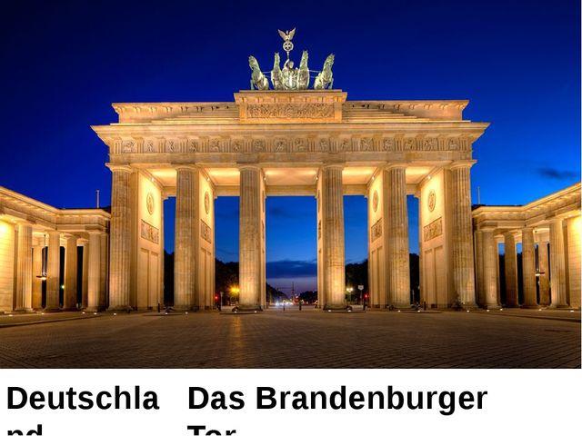 Deutschland Das Brandenburger Tor