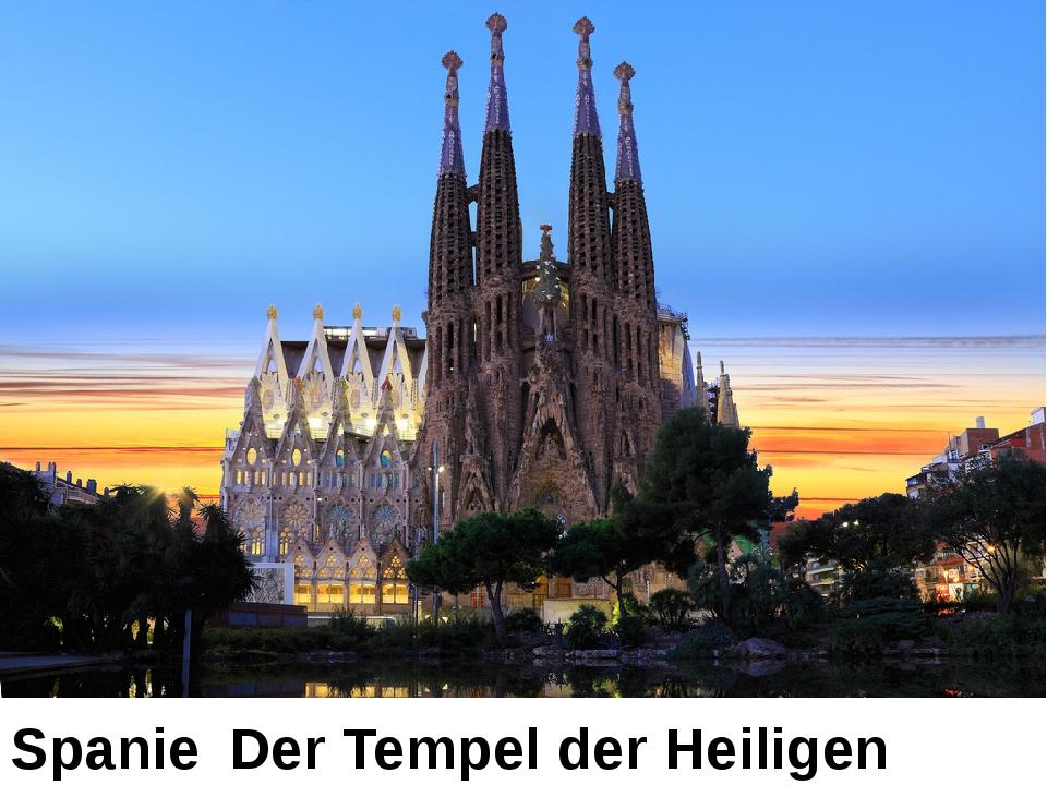 Spanien Der Tempel der Heiligen Familie