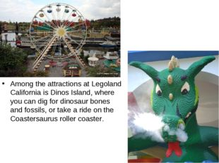Among the attractions at Legoland California is Dinos Island, where you can d