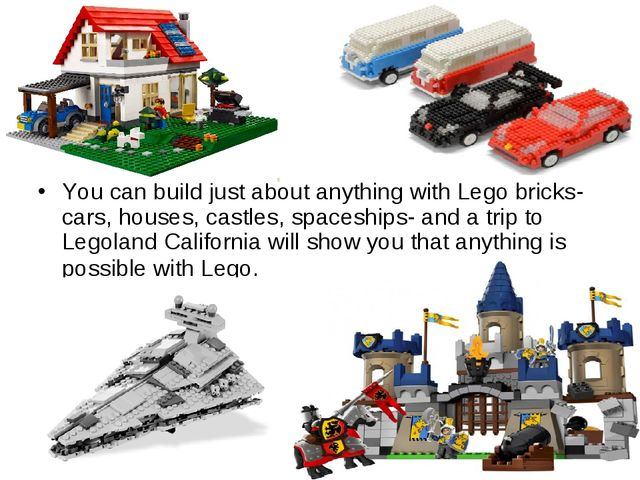 You can build just about anything with Lego bricks- cars, houses, castles, sp...