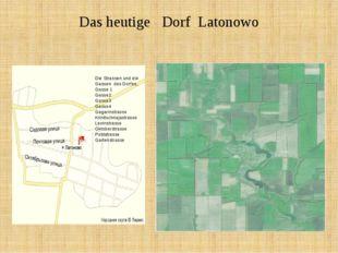 Das heutige Dorf Latonowo Die Strassen und die Gassen des Dorfes, Gasse 1 Gas
