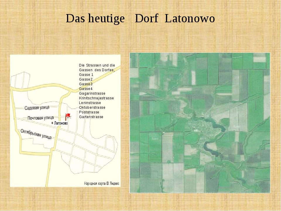 Das heutige Dorf Latonowo Die Strassen und die Gassen des Dorfes, Gasse 1 Gas...
