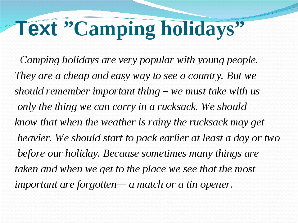 """Text """"Camping holidays"""" Camping holidays are very popular with young people...."""