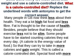 Some teens worry too much about their weight and use a calorie-controlled die