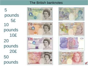 The British banknotes 5 pounds 5£ 10 pounds 10£ 20 pounds 20£ 50 pounds 50£