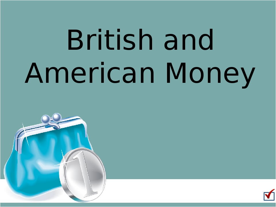 British and American Money