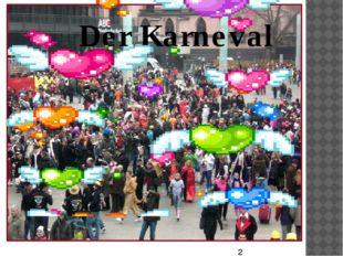 Der Karneval