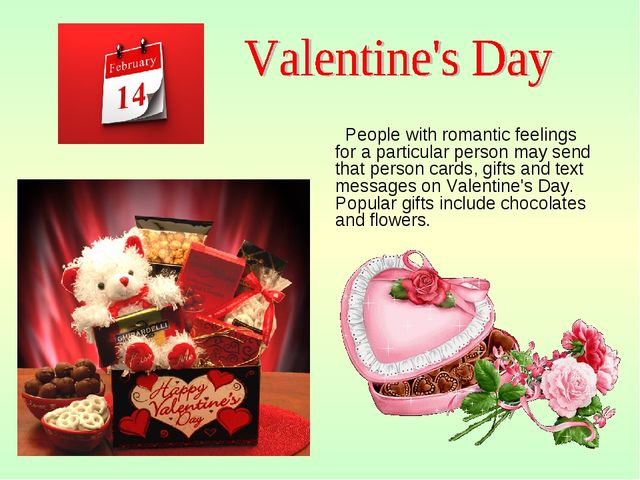 People with romantic feelings for a particular person may send that person c...