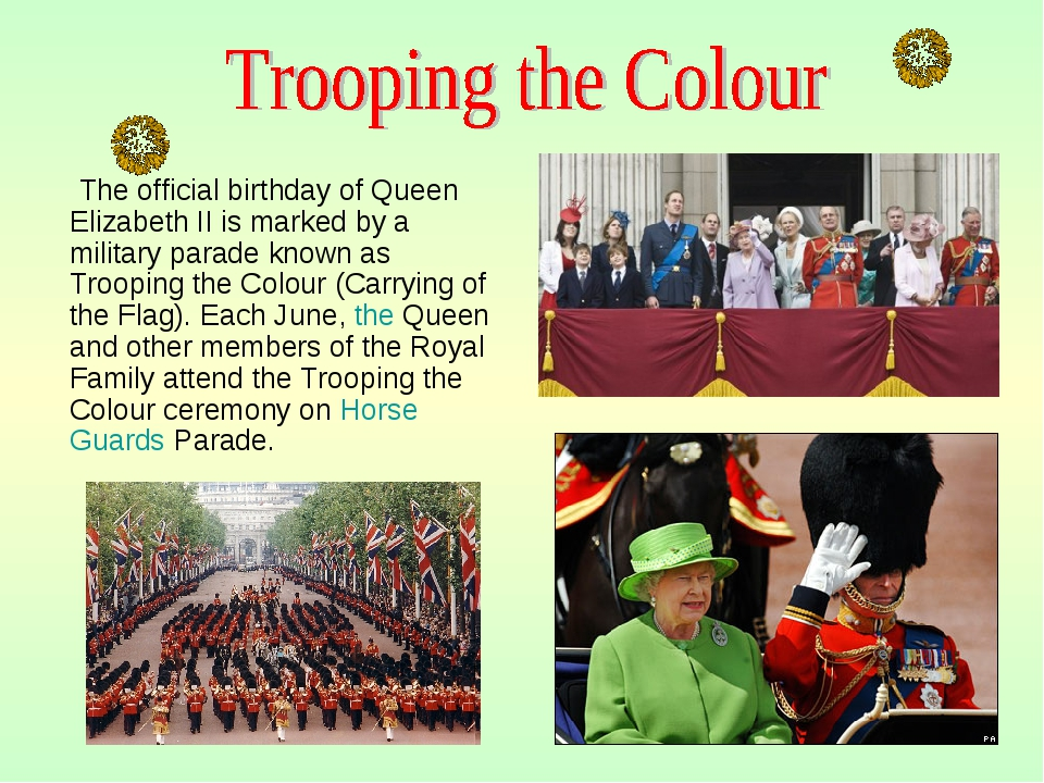 The official birthday of Queen Elizabeth II is marked by a military parade k...