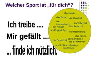 """Welcher Sport ist """"für dich""""?"""