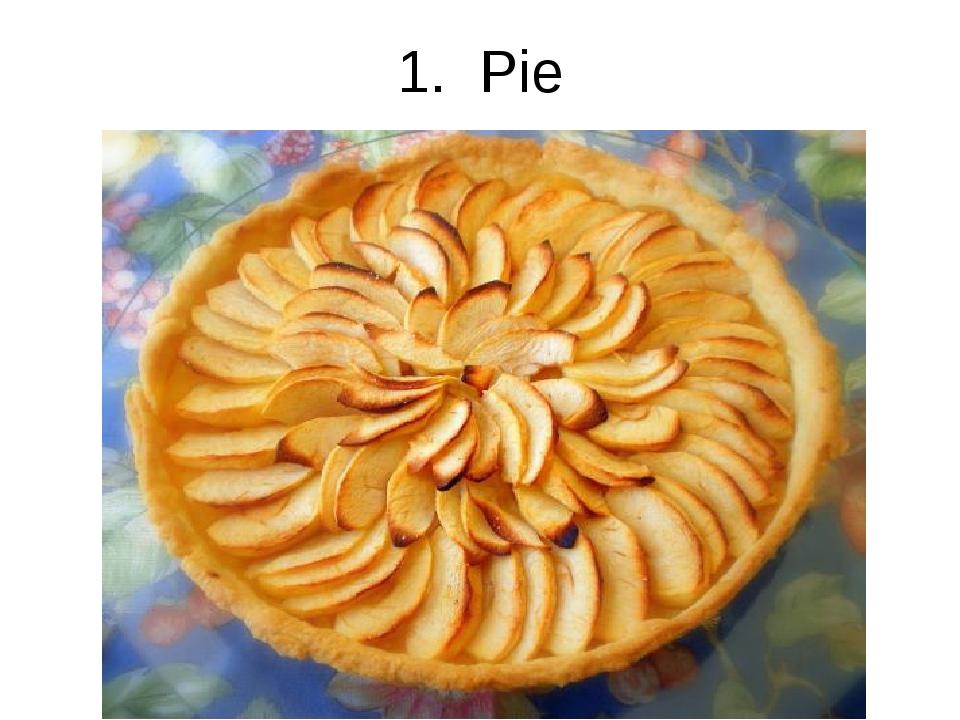1. Pie