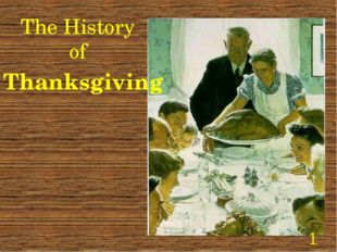 The History of Thanksgiving *