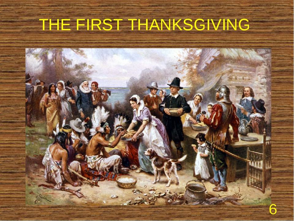 THE FIRST THANKSGIVING *