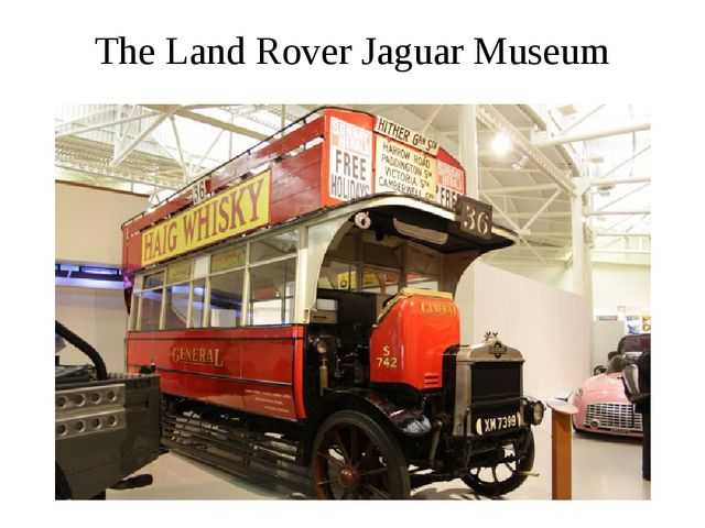 The Land Rover Jaguar Museum