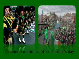 Common traditions of St. Patrick's day