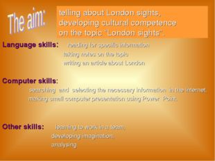 "telling about London sights, developing cultural competence on the topic ""Lon"