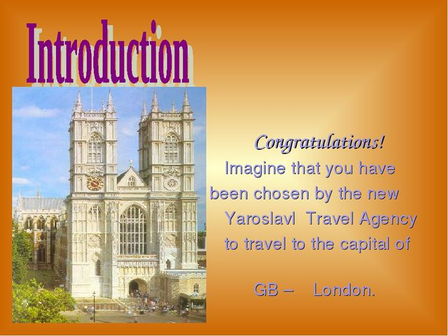 Congratulations! Imagine that you have been chosen by the new Yaroslavl Trav...
