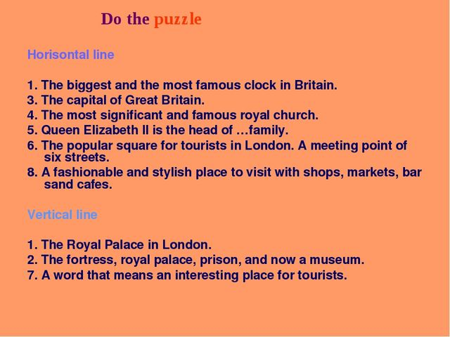 Do the crossword puzzle Do the puzzle Horisontal line 1. The biggest and the...
