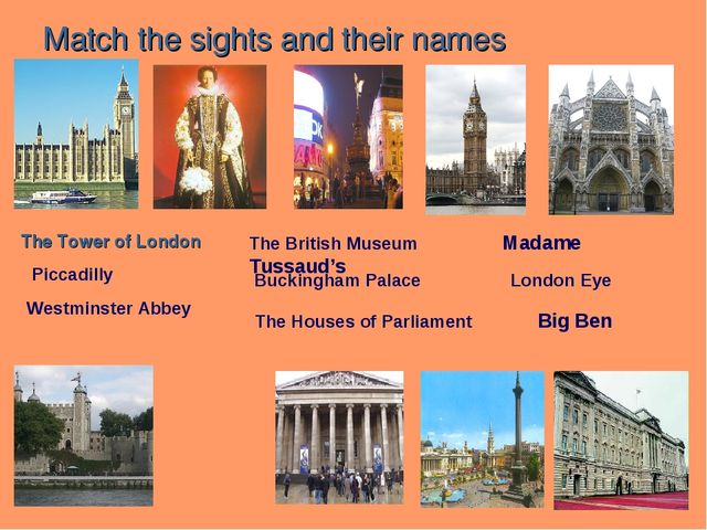 Match the sights and their names The Tower of London Piccadilly Westminster A...
