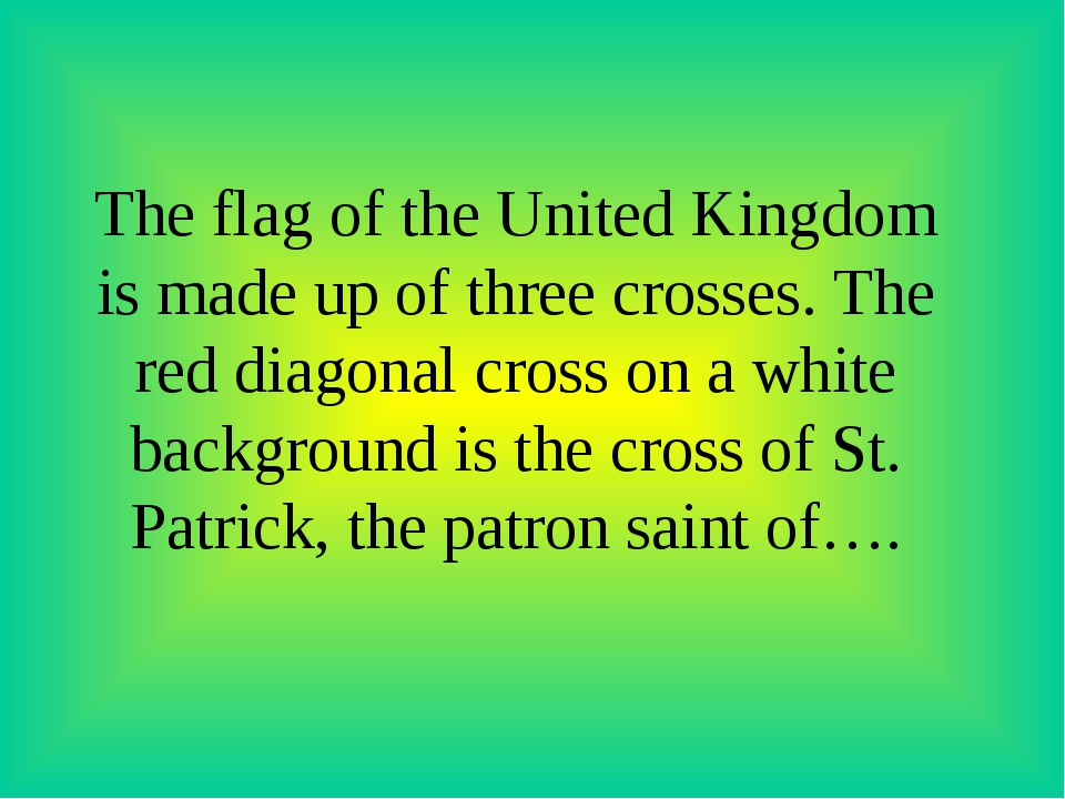 The flag of the United Kingdom is made up of three crosses. The red diagonal...