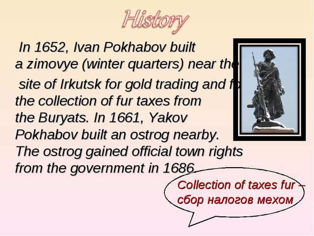 In 1652, Ivan Pokhabov built azimovye(winter quarters) near the...