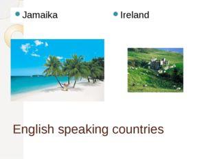 English speaking countries Jamaika Ireland