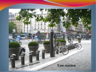 Une station Des endroits disponibles
