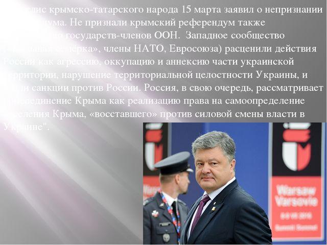 Меджлис крымско-татарского народа 15 марта заявил о непризнании референдума....