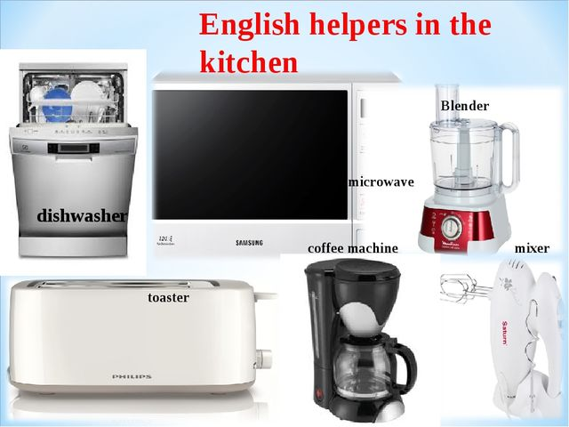 English helpers in the kitchen Blender toaster microwave coffee machine mixer...