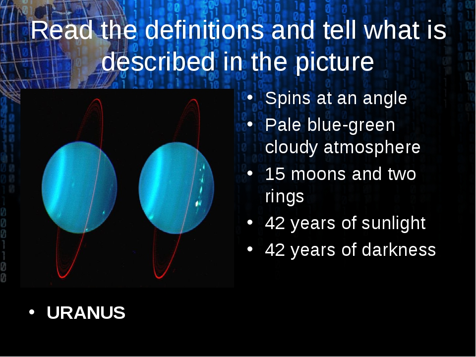 Read the definitions and tell what is described in the picture URANUS Spins a...