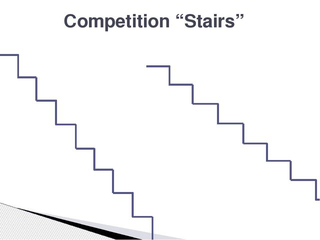 "Competition ""Stairs"""