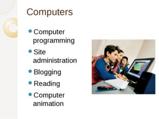 Computers Computer programming Site administration Blogging Reading Computer