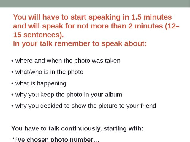 You will have to start speaking in 1.5 minutes and will speak for not more t...