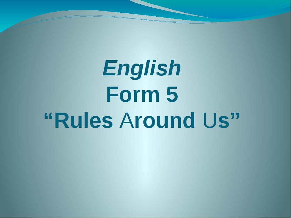 "English Form 5 ""Rules Around Us"""