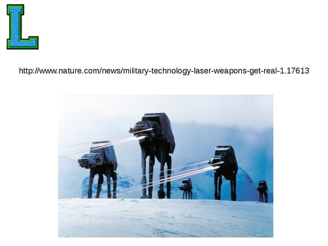 http://www.nature.com/news/military-technology-laser-weapons-get-real-1.17613
