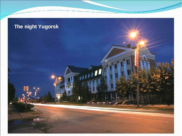 The night Yugorsk