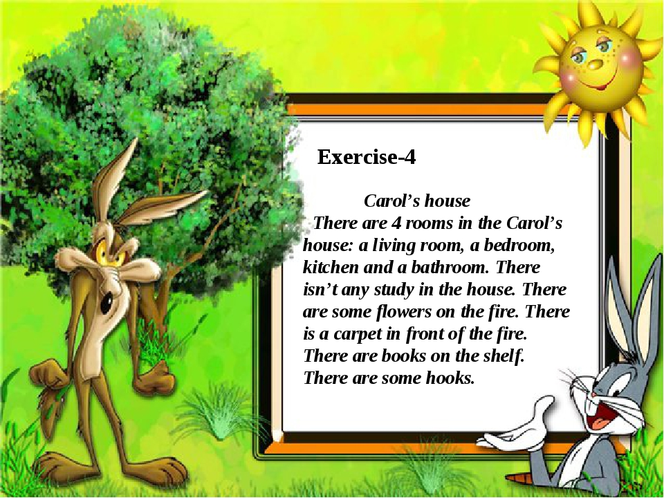 Exercise-4 Carol's house There are 4 rooms in the Carol's house: a living ro...