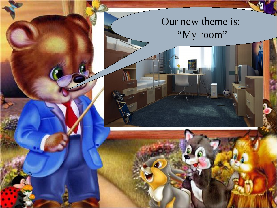 """Our new theme is: """"My room"""""""