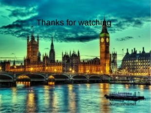 Thanks for watching Created by Rustam Nurmakhamet