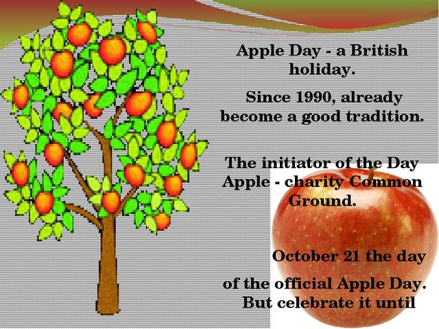 Apple Day - a British holiday. Since 1990, already become a good tradition....